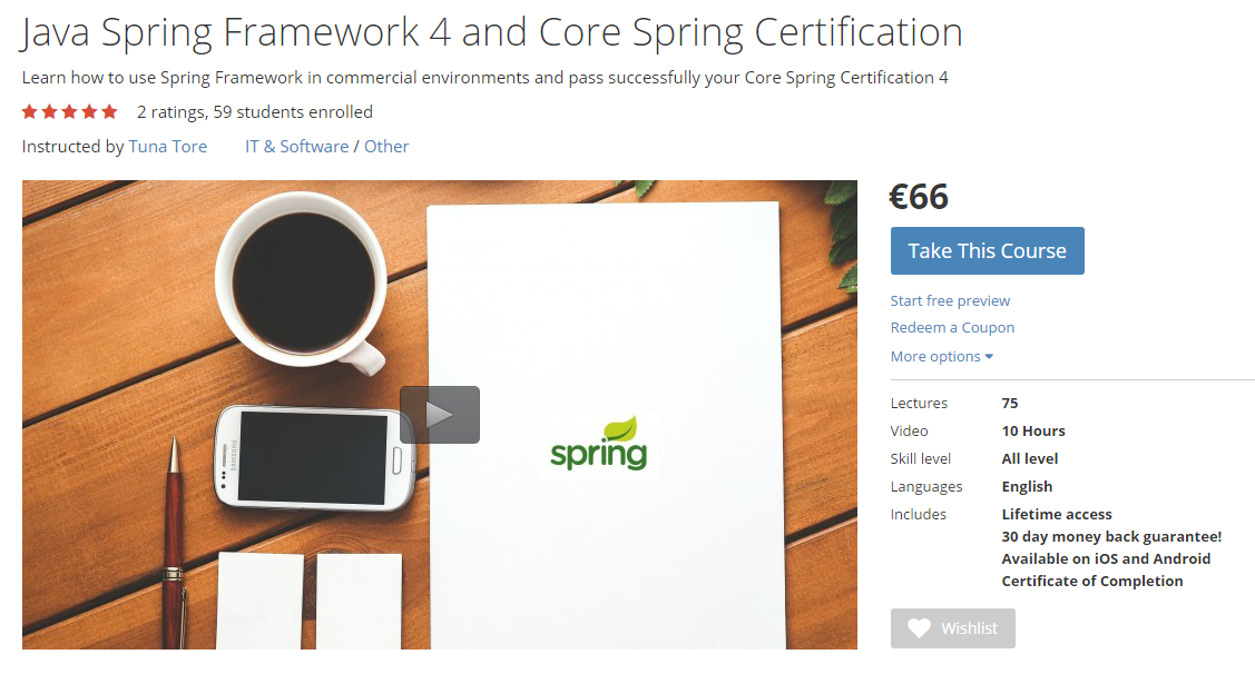 https://www.udemy.com/spring-framework-4-course-and-core-spring-certification/?couponCode=spring32coupon