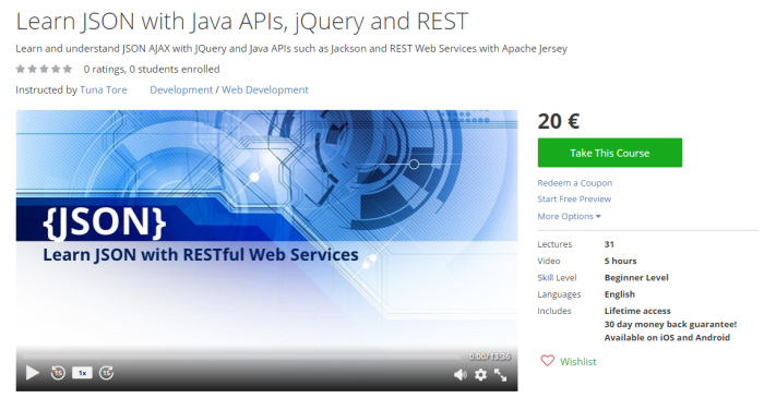 Learn JSON with Java APIs, jQuery and RESTful Web Services
